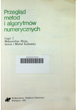 Przegląd metod i algorytmów numerycznych Część  2