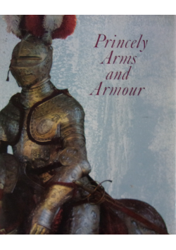 Princely Arms and Armour