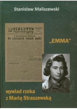 Emma wywiad rzeka z Marią Straszewską