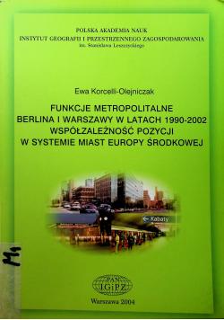 Funkcje metropolitalne Berlina i Warszawy w latach 1990 2002