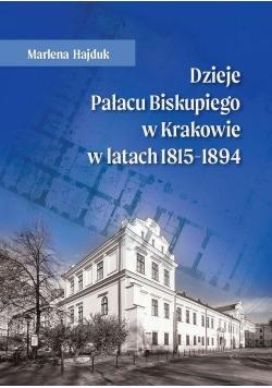 Dzieje Pałacu Biskupiego w Krakowie w latach...