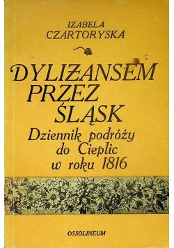 Dyliżansem przez Śląsk
