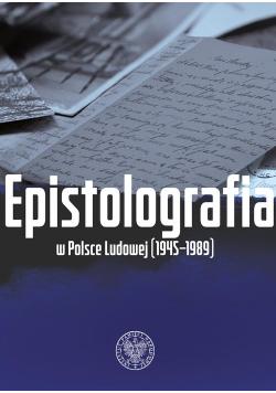 Epistolografia w Polsce Ludowej (1945-1989)