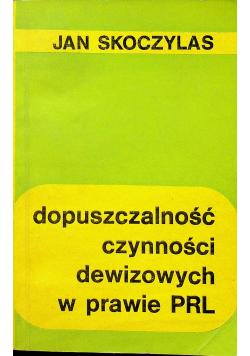 Dopuszczalność czynności dewizowych w prawie PRL