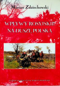 Wpływy rosyjskie na dusze polską