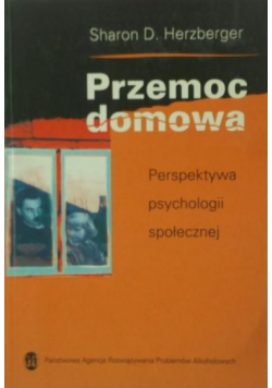 Przemoc domowa Perspektywa psychologii społecznej