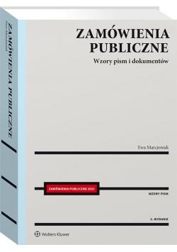 Zamówienia publiczne. Wzory pism i dokumentów