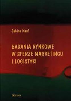 Badania rynkowe w sferze marketingu i logistyki plus autograf Kaufa
