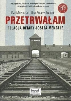 Przetrwałam Relacje ofiary Josefa Mengele