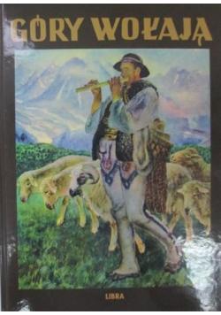 Góry wołają Reprint z 1939 r.