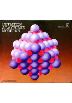 Initiation a la chimie moderne