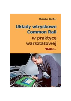 Układy wtryskowe Common Rail w prakt. warszt. w.3