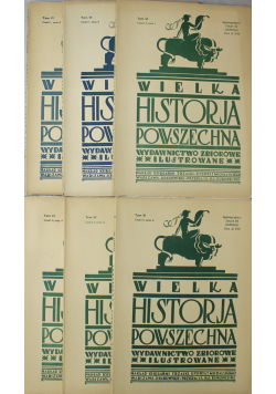 Wielka Historja Powszechna 6 zeszytów Tom VI 1934 r