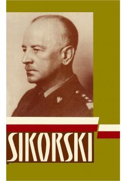 Sikorski Soldier and Statesman