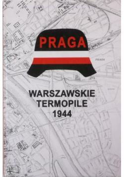 Praga Warszawskie Termopile 1944
