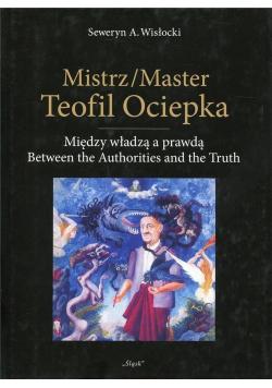 Mistrz Master Teofil Ociepka