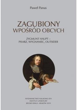Zagubiony wpośród obcych Zygmunt Haupt