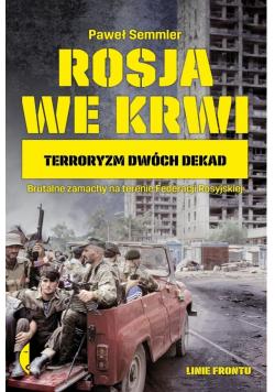 Rosja we krwi. Terroryzm dwóch dekad BR