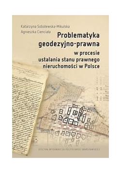Problematyka geodezyjno-prawna w procesie...
