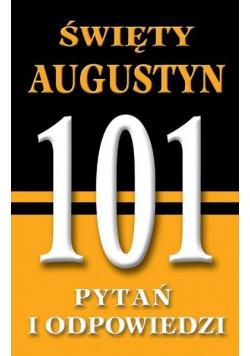 Święty Augustyn 101 Pytań i odpowiedzi