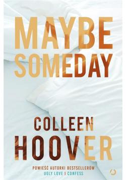 Maybe Someday wyd. 2021
