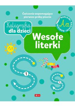 Kaligrafia dla dzieci Wesołe literki