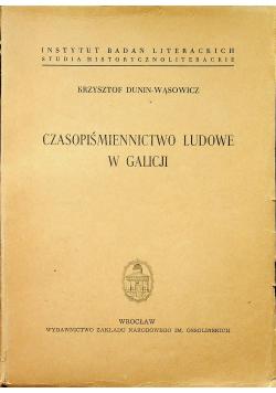 Czasopiśmiennictwo ludowe w Galicji