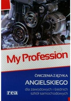 My Profession Ćwiczenia z języka angielskiego dla zawodowych i średnich szkół samochodowych