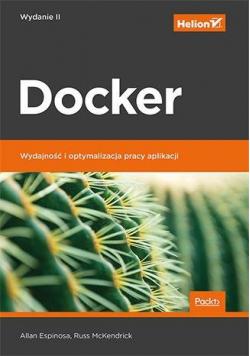 Docker. Wydajność i optymalizacja pracy aplikacji.