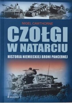 Czołgi w natarciu Historia niemieckiej broni pancernej
