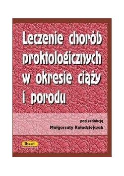 Leczenie chorób proktologicznych w okresie ciąży..