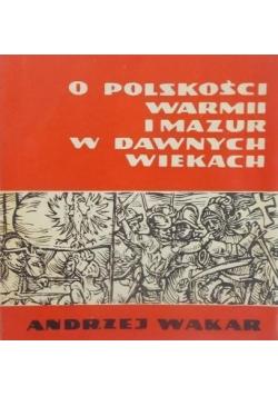 O polskości Warmii i Mazur w dawnych wiekach