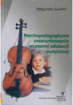 Psychopedagogiczne uwarunkowania wczesnej edukacji muzycznej