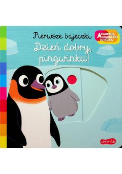 Dzień dobry  pingwinku  Akademia mądrego dziecka
