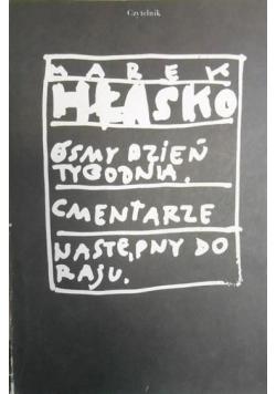 Ósmy dzień tygodnia / Cmentarze / Następny do raju