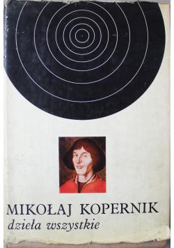 Mikołaj Kopernik Dzieła wszystkie Tom I