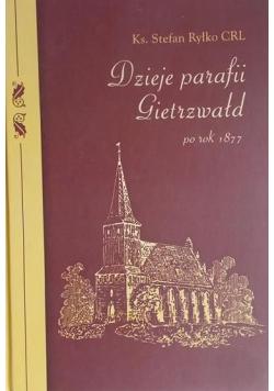 Dzieje parafii Gietrzwałd po roku 1877