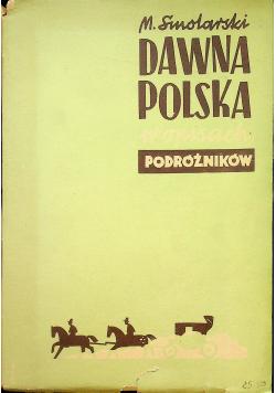 Dawna Polska w opisach podróżników 1936 r.