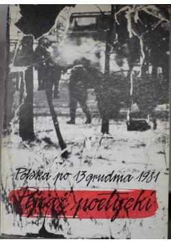 Polska po 13 grudnia 1981 Pejzaż poetycki