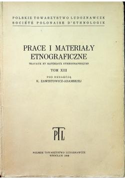 Prace i materiały etnograficzne Tom XIII