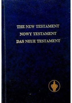 The New Testament Nowy Testament  Das Neue Testament