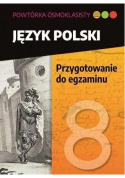 Powtóka ósmoklasisty J pol  Przygotownie do egz