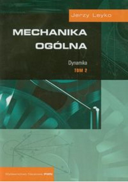 Mechanika ogólna tom 2 Dynamika