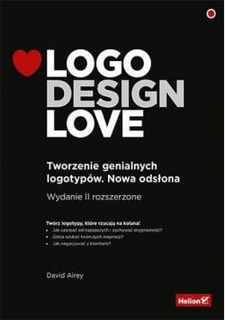 Logo Design Love. Tworzenie genialnych l... w.2