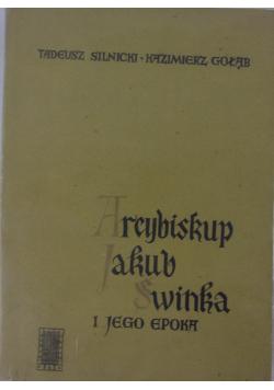 Arcybiskup Jakub Świnka i jego epoka