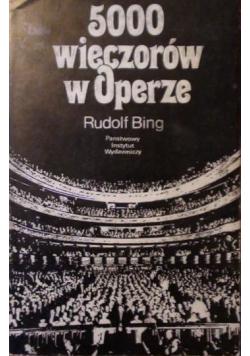 5000 wieczorów w Operze