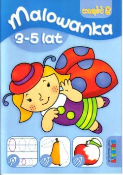 Malowanka 3-5 lat cz. 2 LITERKA NOWE