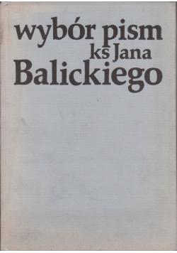 Wybór pism ks Jana Balickiego
