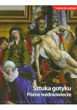 Historia sztuki  Tom VI Sztuka gotyku Późne średniowiecze