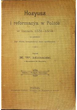 Hozyusz i reformacya w Polsce 1907 r.